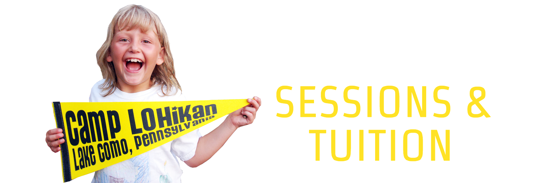Camp Lohikan Sessions and Tuition